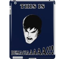 DemaciaaaAA!!! iPad Case/Skin