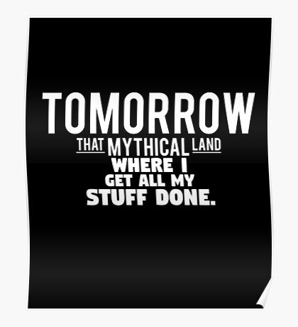 Tomorrow, That Mythical Land Poster