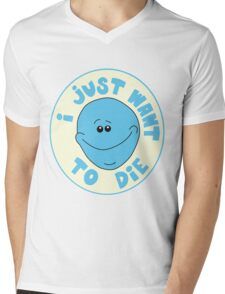 I Just Want to Die Mens V-Neck T-Shirt