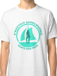Prestige Worldwide. Company logo, boats and hoes (ho's) Classic T-Shirt