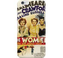 The Women - 1939 iPhone Case/Skin