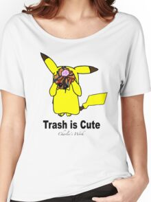 Trash is cute Women's Relaxed Fit T-Shirt