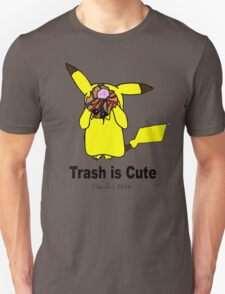 Trash is cute Unisex T-Shirt