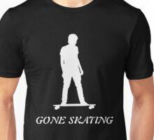 Gone Skating Skateboarding Design Unisex T-Shirt