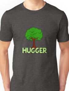 I am a tree hugger. Perfect for environmentalists (or hippies) Unisex T-Shirt
