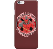 Challenge Axeccepted iPhone Case/Skin