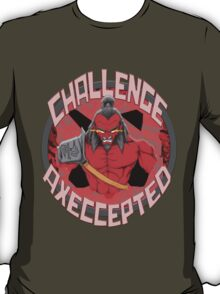 Challenge Axeccepted T-Shirt