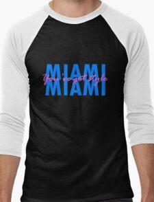 Miami, you've got style Men's Baseball ¾ T-Shirt