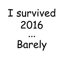 I survived 2016 Photographic Print