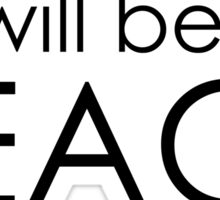 He will be our Peace Sticker