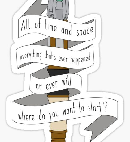All of Time And Space Sticker