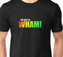 WHAM! - the best of Unisex T-Shirt