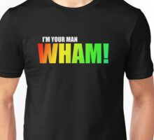 WHAM! - I'm your man Unisex T-Shirt