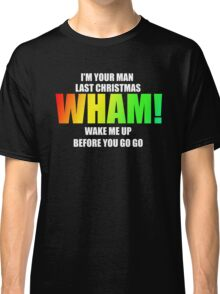 WHAM! - songs Classic T-Shirt