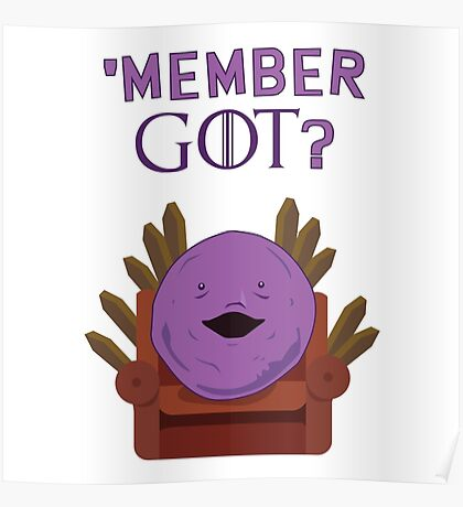 Member GOT? (member berries) Poster