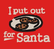 I Put Out For Santa by Paducah