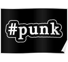 Punk - Hashtag - Black & White Poster