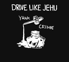 Drive Like Jehu T-Shirt