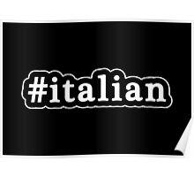 Italian - Hashtag - Black & White Poster