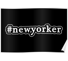 New Yorker - Hashtag - Black & White Poster