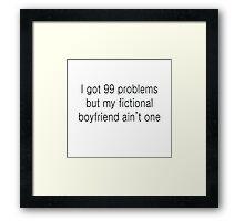 fictional boyfriends are the best <3 Framed Print
