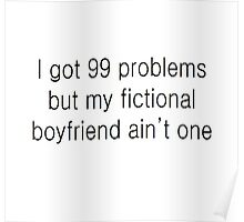 fictional boyfriends are the best <3 Poster
