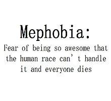 Mephobia Photographic Print