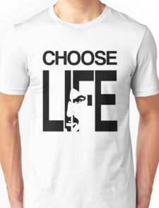 Choose life by George Michael Unisex T-Shirt