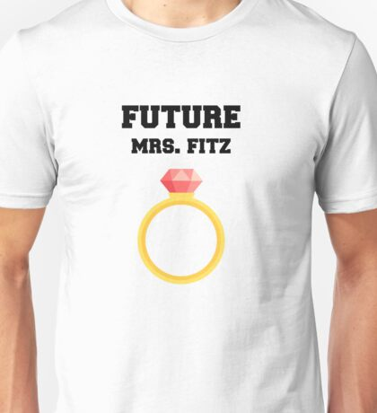 Future Mrs. Fitz Unisex T-Shirt