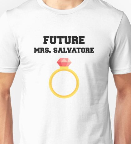 Future Mrs. Salvatore Unisex T-Shirt