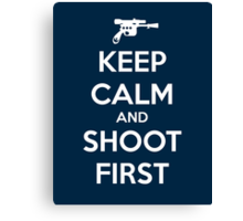 KEEP CALM - Han Shot First Canvas Print