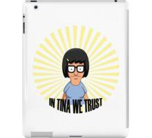 In Tina we Trust iPad Case/Skin