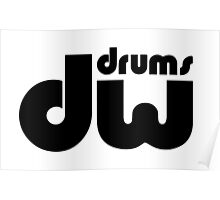 DW Drums. Poster