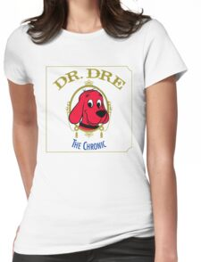 Clifford the Big red dog 2001 Dr Dre the Chronic  Womens Fitted T-Shirt