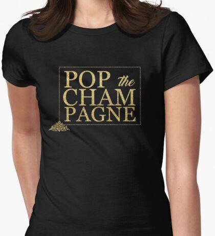 Pop the Champagne Womens Fitted T-Shirt