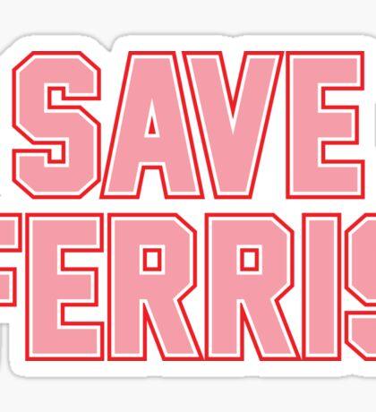 Save Ferris - Vintage Prep Sticker