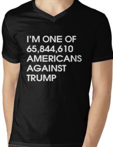 I'M ONE OF 65,844,610 AMERICANS AGAINST TRUMP Mens V-Neck T-Shirt