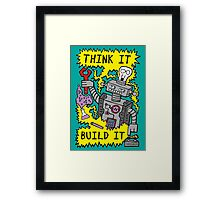 Think Build Robot Framed Print