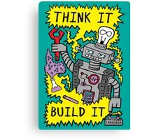 Think Build Robot Canvas Print