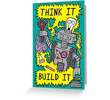 Think Build Robot Greeting Card