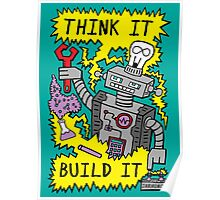 Think Build Robot Poster