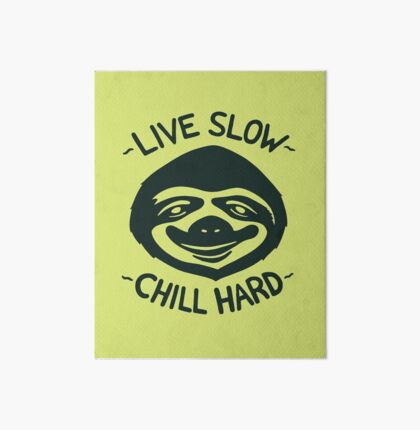 THE SLOW LIFE Art Board