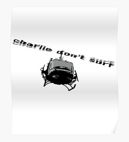 Charle Don't Surf Poster