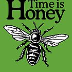 Time Is Honey Beekeeper Quote Design by theshirtshops