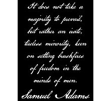 Samuel Adams Quotation - Text Only Photographic Print