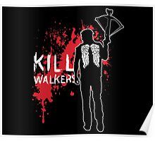 Kill Walkers (Crossbow) Poster