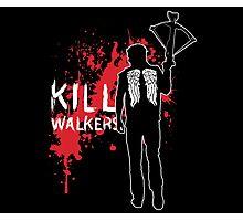 Kill Walkers (Crossbow) Photographic Print