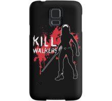 Kill Walkers (Sword) Samsung Galaxy Case/Skin