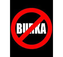 Banned Burka - Text Only Photographic Print