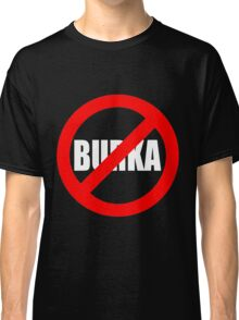 Banned Burka - Text Only Classic T-Shirt